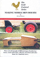 Making Mobile Hen Houses- Michael Roberts