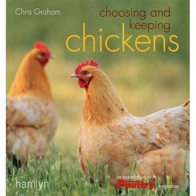 Choosing and Keeping Chickens: Chris Graham