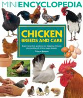 Mini Encyclopedia of Chicken Breeds and Care: Frances Bassom
