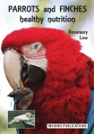 Parrots and Finches Health nutrition - Rosemary Low