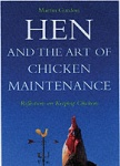 Hen and the Art of Chicken Maintenance: Martin Gurdon
