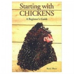 Starting with Chickens: Katie Thear